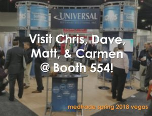 Looking forward to spring... and Medtrade Vegas 2018! - Default Landing Page - Universal Software Solutions - medtrade-1-300x230